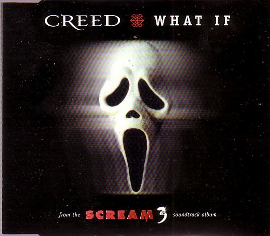 Scream 3: What If Single by Creed